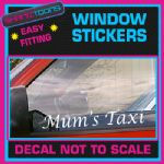 MUMS TAXI CAR WINDOW VINYL STICKER DECAL GRAPHICS NOVELTY GIFT